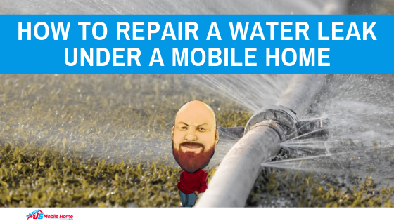 "Featured image for ""How To Repair A Water Leak Under A Mobile Home"" blog post"