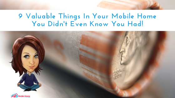 "Featured image for ""9 Valuable Things In Your Mobile Home You Didn't Even Know You Had!"" blog post"
