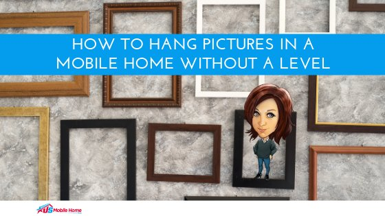"Featured image for ""How To Hang Pictures In A Mobile Home Without A Level"" blog post"
