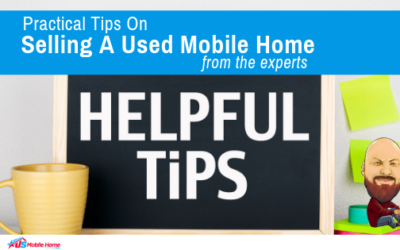 Practical Tips On Selling A Used Mobile Home (From The Experts)