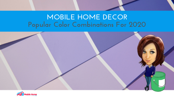 Mobile Home Decor: Popular Color Combinations For 2020