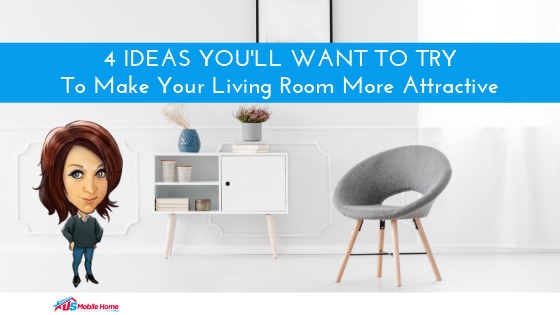 "Featured image for ""4 Ideas You'll Want To Try To Make Your Living Room More Attractive"" blog post"