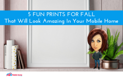 5 Fun Prints For Fall That Will Look Amazing In Your Mobile Home