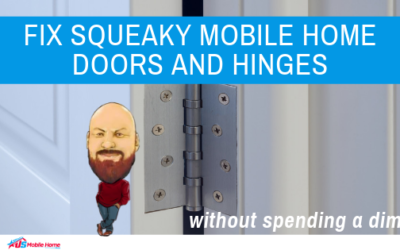 Fix Squeaky Mobile Home Doors And Hinges Without Spending A Dime