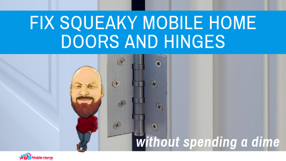 "Featured image for ""Fix Squeaky Mobile Home Doors And Hinges Without Spending A Dime"" blog post"