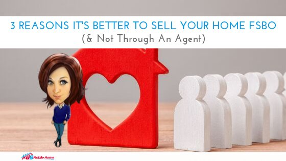 "Featured image for ""3 Reasons It's Better To Sell Your Home FSBO (& Not Through An Agent)"" blog post"