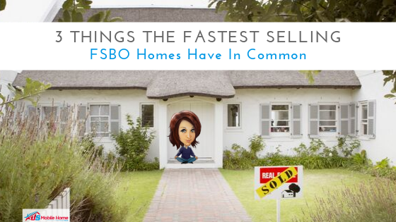 3 Things The Fastest Selling FSBO Homes Have In Common