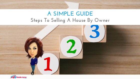 A Simple Guide: Steps To Selling A House By Owner