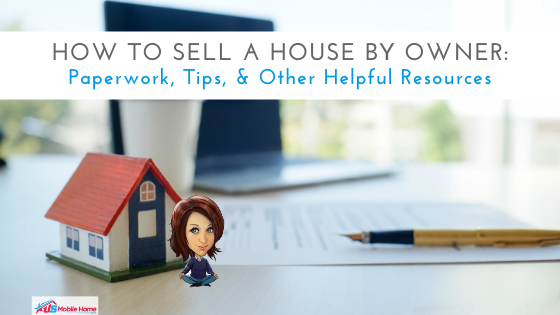 How To Sell A House By Owner: Paperwork, Tips, & Other Resources