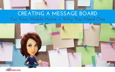 Creating A Message Board For Your Mobile Home + Why You Need One
