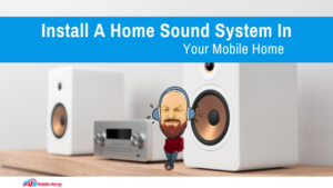 "Featured image for ""Install A Home Sound System In Your Mobile Home"""