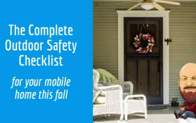 The Complete Outdoor Safety Checklist For Your Mobile Home This Fall