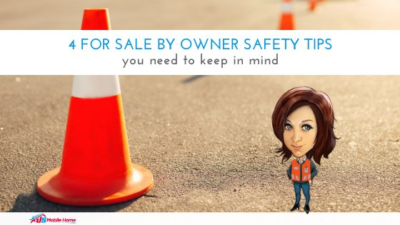 "Featured image for ""4 For Sale By Owner Safety Tips"" blog post"