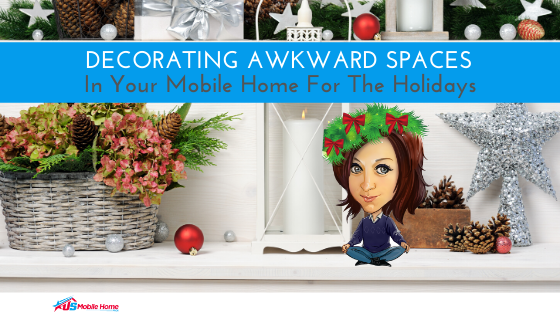 Decorating Awkward Spaces In Your Mobile Home For The Holidays