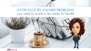 "Featured image for ""4 For Sale By Owner Problems You Need To Avoid Or Be Ready To Handle"""