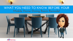 "Featured image for ""What You Need To Know Before Your Mobile Home Dining Room Remodel"""