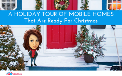 A Holiday Tour Of Mobile Homes That Are Ready For Christmas