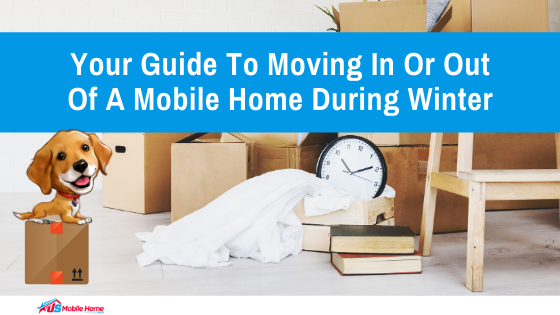"Featured image for ""Your Guide To Moving In Or Out Of A Mobile Home During Winter"""