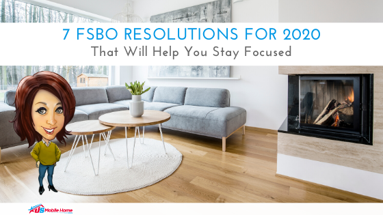 7 FSBO Resolutions For 2020 That Will Help You Stay Focused